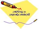 Bài giảng Sinh học di truyền: Chương 2 - Sinh học phân tử
