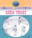 Ebook Võ thuật Trung Hoa - Kiếm thuật: Phần 2 - Hà Sơn