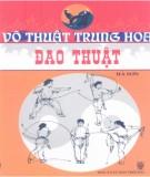 Ebook Võ thuật Trung Hoa - Đao thuật: Phần 1 - Hà Sơn