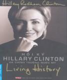 Ebook Hồi ký Hillary Clinton và chính trường nước Mỹ: Phần 1 - Hillary Rodham Clinton