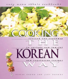 Ebook Cooking the Korean Way - Okwha Chung, Judy Monroe