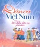 Ebook Dân ca Việt Nam - Những làn điệu dân ca phổ biến: Phần  2 – NXB Âm Nhạc
