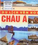 Ebook Cẩm nang du lịch văn hoá Châu Á: Phần 1 - Nguyễn Thị Thu Hiền (chủ biên)