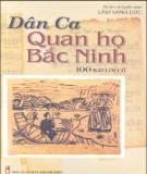 Ebook Dân ca quan họ Bắc Ninh – 100 bài hát cổ: Phần 1 – Lâm Minh Đức (ký âm và tuyển chọn)