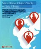 Vận động chính sách vì sức khỏe - Một chương trình tập huấn về phát triển chiến lược (Tài liệu hướng dẫn cho trợ giảng)