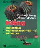 Ebook Kỹ thuật trồng và kinh doanh kiểng xương rồng: Phần 2 - Việt Chương, Nguyễn Việt Thi