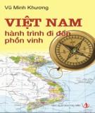 Ebook Việt Nam - Hành trình đi đến phồn vinh: Phần 1 - Vũ Minh Khương