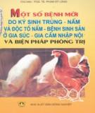 Ebook Một số bệnh mới do ký sinh trùng - nấm và độc tố nấm - bệnh sinh sản ở gia súc gia cầm nhập nội và biện pháp phòng trị: Phần 1 - PGS.TS. Phạm Sỹ Lăng