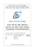 Khóa luận tốt nghiệp: Xây dựng hệ thống quản lý bảo mật trên Android Smartphones