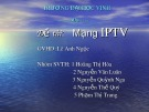 Đề tài nghiên cứu: Mạng IPTV