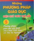 Tập 5: Phương pháp giáo dục gia đình của Châu Tiết Hoa và Thi Tú Nghiệp - Những phương pháp giáo dục hiệu quả trên thế giới: Phần 1