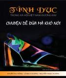 Ebook Tình dục trong xã hội Việt Nam đương đại: Chuyện dễ đùa mà khó nói: Phần 1 – Khuất Thu Hồng, Lê Bạch Dương, Nguyễn Ngọc Hường