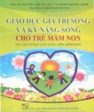 Ebook Giáo dục giá trị sống và kỹ năng sống cho trẻ mầm non: Phần 2