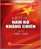 Lịch sử Việt Nam - Lịch sử Nam Bộ kháng chiến (Tập 2: 1954-1975): Phần 1