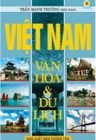 Ebook Việt Nam văn hóa và du lịch: Phần 1 - Trần Mạnh Thường
