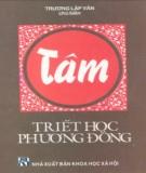 Ebook Tâm - Triết học phương Đông: Phần 1 - Trương Lập Văn