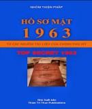 Ebook Hồ sơ mật 1963 - Từ các nguồn Tài liệu của Chính phủ Mỹ: Phần 2 – Nhóm Thiện Pháp
