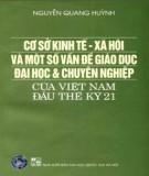 Một số vấn đề giáo dục đại học và chuyên nghiệp của Việt Nam đầu thế kỷ 21 - Cơ sở kinh tế - xã hội: Phần 1
