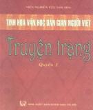 Truyện Trạng - Tinh hoa văn học dân gian người Việt (Quyển 1): Phần 1