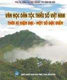 Một số đặc điểm Văn học các dân tộc thiểu số Việt Nam thời kỳ hiện đại: Phần 1