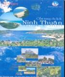 Ebook Cẩm nang du lịch Ninh Thuận: Phần 1 - Sở Thương mại-Du lịch tỉnh Ninh Thuận