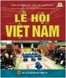 Ebook Lễ hội Việt Nam: Phần 1 - PGS. Lê Trung Vũ, PGS.TS. Lê Hồng Lý (đồng chủ biên)