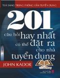 201 câu hỏi hay nhất có thể đặt ra cho nhà tuyển dụng - John Kador