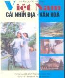 Ebook Việt Nam cái nhìn địa - văn hóa: Phần 2 - Trần Quốc Vượng