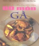 Ebook Kỹ thuật nấu ăn đãi tiệc - 60 món gà: Phần 1 - Triệu Thị Chơi, Nguyễn Thị Phụng