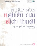 Lý thuyết và ứng dụng Nhập môn nghiên cứu dịch thuật: Phần 2