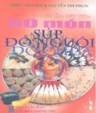 Ebook Kỹ thuật nấu ăn đãi tiệc - 60 món súp, đồ nguội, đồ chua: Phần 1 - Triệu Thị Chơi, Nguyễn Thị Phụng