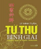Ebook Tứ thư bình giải (Luận ngữ - Mạnh tử - Đại học - Trung dung): Phần 1 - Lý Minh Tuấn