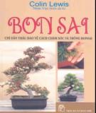 Nghệ thuật chăm sóc và trồng bonsai: Phần 2