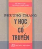 Ebook Phương thang y học cổ truyền: Phần 1 - DS. Tào Duy Cần, ThS. Hoàng Trọng Quang