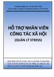 Bài giảng Hỗ trợ nhân viên Công tác xã hội  (Quản lý stress)
