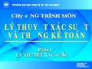 Bài giảng Lý thuyết xác suất và thống kê toán: Chương 1 - ĐH Kinh tế TP.HCM