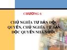 Bài giảng Những nguyên lý cơ bản của chủ nghĩa Mác - Lênin: Chương 6 - Nguyễn Khánh Vân