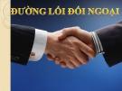 Bài giảng Đường lối cách mạng của Đảng Cộng sản Việt Nam: Chương 8 - ThS. Hoàng Trang