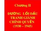 Bài giảng Đường lối cách mạng của Đảng Cộng sản Việt Nam: Chương 2 - ThS. Trương Thùy Minh