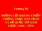 Bài giảng Đường lối cách mạng của Đảng Cộng sản Việt Nam: Chương 3 - ThS. Trương Thùy Minh
