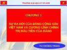Bài giảng Đường lối cách mạng của Đảng Cộng sản Việt Nam: Chương 1 - ThS. Hoàng Trang