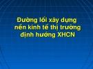 Bài giảng Đường lối cách mạng của Đảng Cộng sản Việt Nam: Chương 5 - ThS. Hoàng Trang