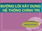 Bài giảng Đường lối cách mạng của Đảng Cộng sản Việt Nam: Chương 6 - ThS. Hoàng Trang