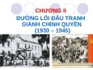 Bài giảng Đường lối cách mạng của Đảng Cộng sản Việt Nam: Chương 2 - ThS. Bùi Thị Huyền