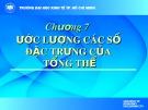 Bài giảng Lý thuyết và xác suất thống kê Toán: Chương 7 - ĐH Kinh tế TP. HCM