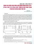 Đánh giá hiệu quả giữa lưới điện phân phối 22 KV 3 pha 3 dây và 3 pha 4 dây trên cơ sở tính toán phân bố dòng điện trở về