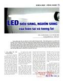 Led siêu sáng, nguồn sáng của hiện tại và tương lai