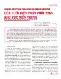 Nghiên cứu tính toán chế độ không đối xứng của lưới điện phân phối 22KV khu vực miền Trung