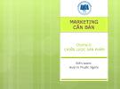 Bài giảng Marketing căn bản: Chương 6 - Huỳnh Phước Nghĩa