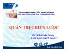 Bài giảng Quản trị chiến lược - GS.TS. Bùi Xuân Phong